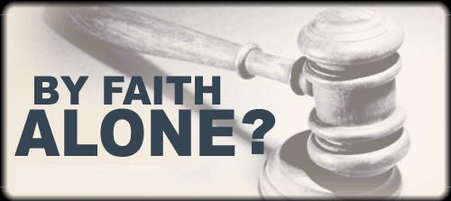 Faith alone?